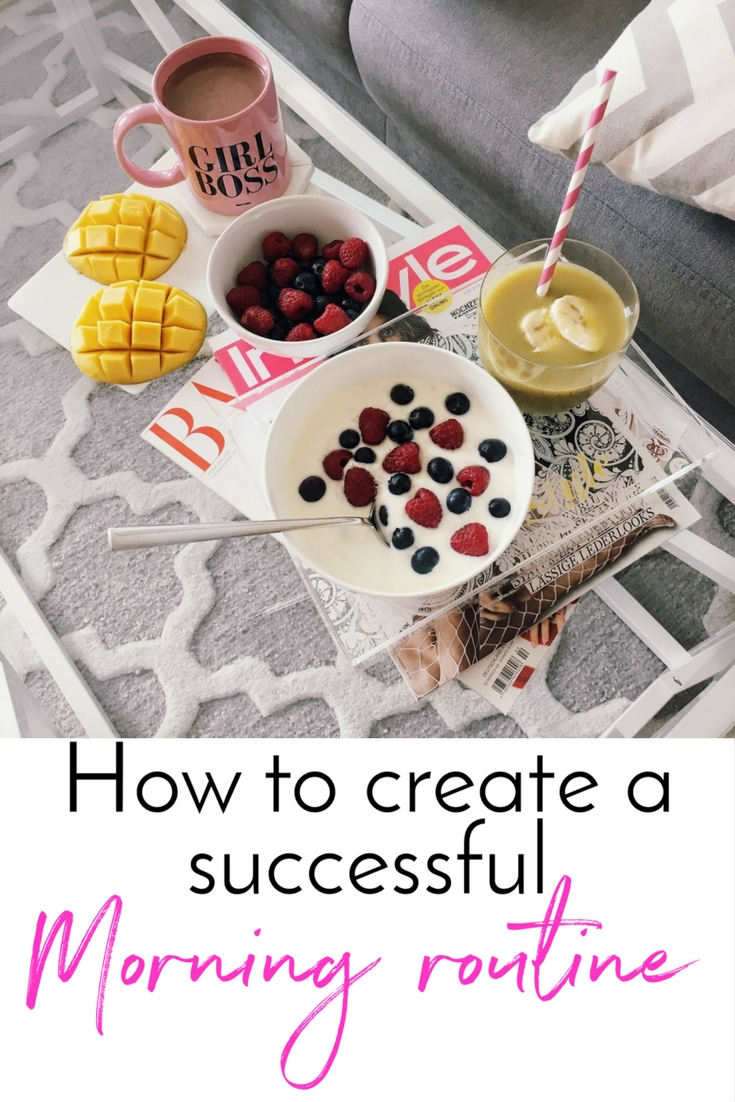 How to create a successful morning routine