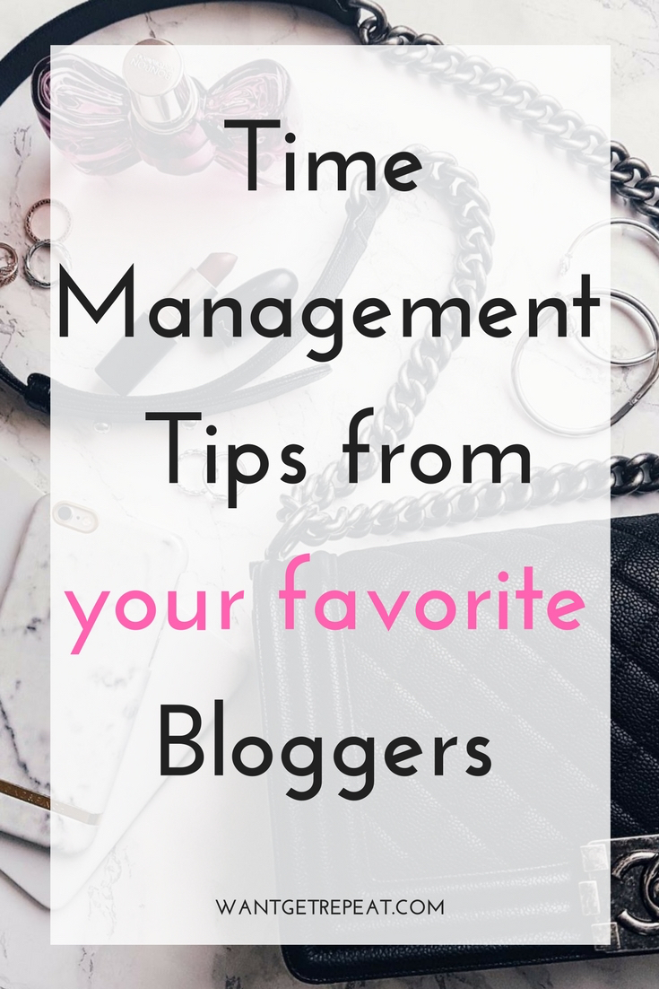 Time Management Tips from your favorite Bloggers